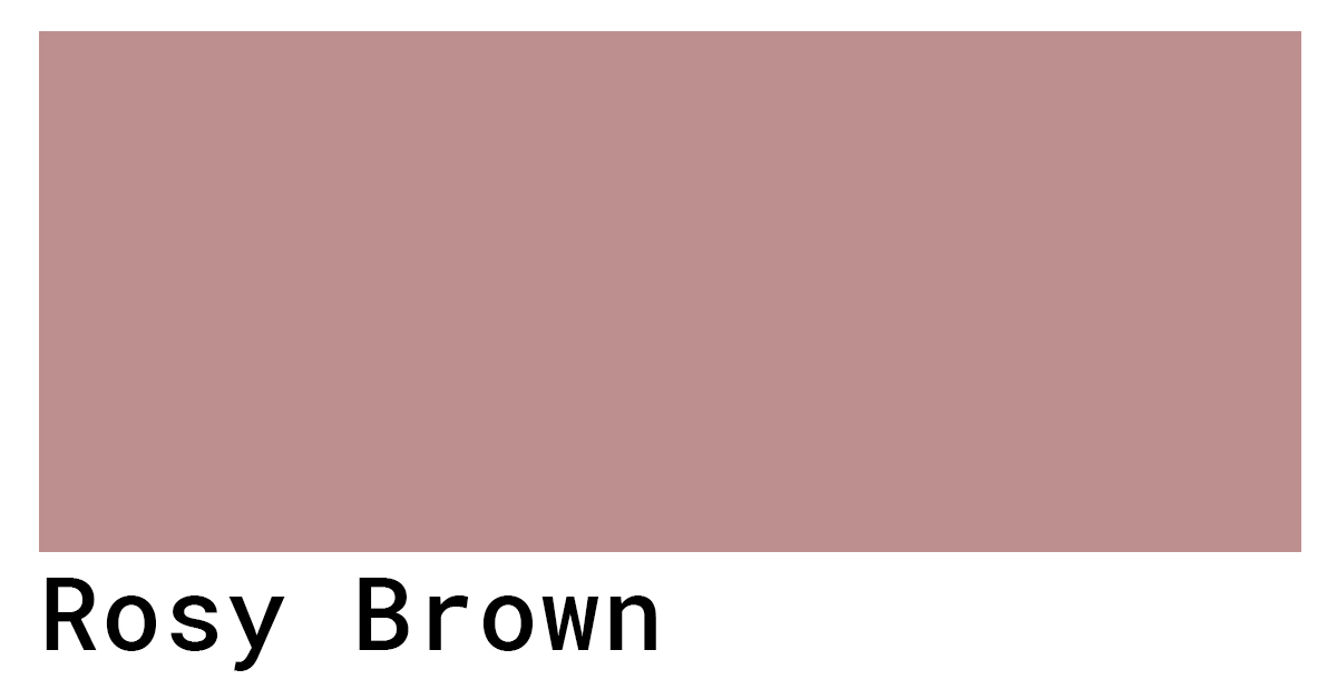 rosy brown