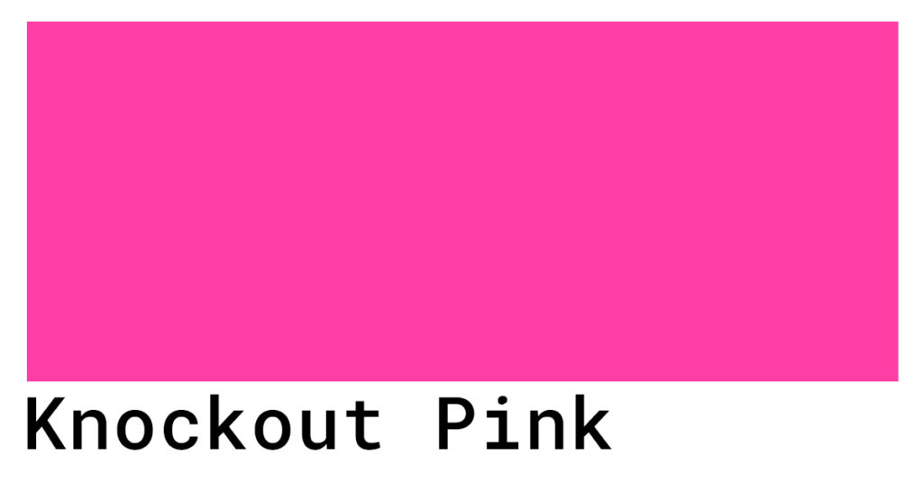 knockout pink hex